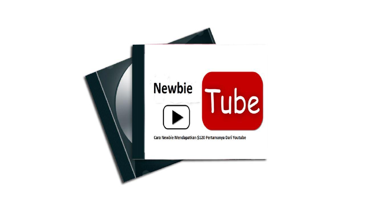Newbie Tube Cara newbie bisa meraih 120 dollar pertamanya dari youtube
