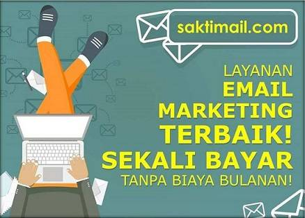 saktimail layanan email marketing indonesia sekali bayar