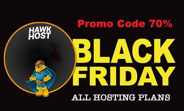 2017 Hawk Host Black Friday Hosting 70% Diskon