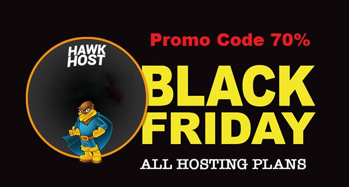 2017 Hawk Host Black Friday Hosting 70% Diskon