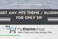 MyThemeShop Black Friday Deal, Premium Theme Hanya $19