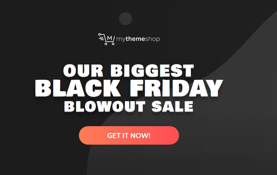 MyThemeShop Black Friday Extended Membership $99.47