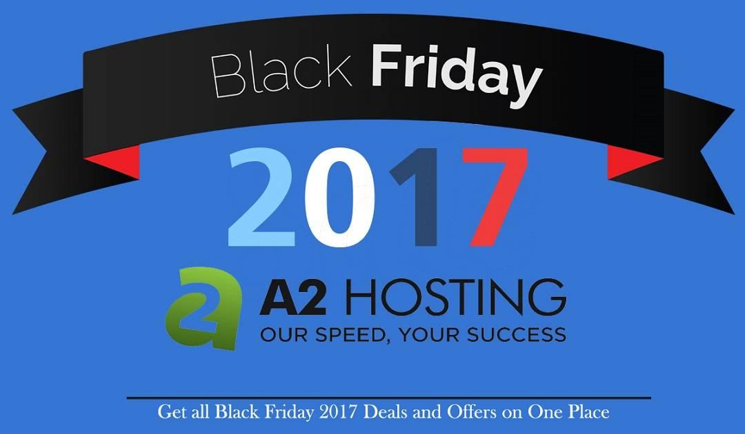 a2hosting Black Friday PromoCode Deal 2017