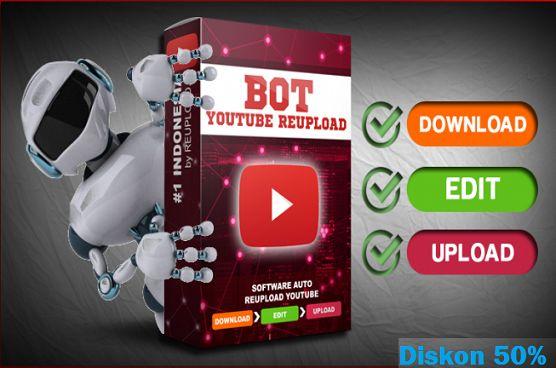 bot youtube reupload diskon 50%