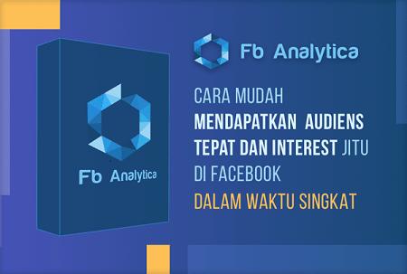 FB Analytica Cara Mudah Mendapatkan Audiens dan interest Paling Jitu