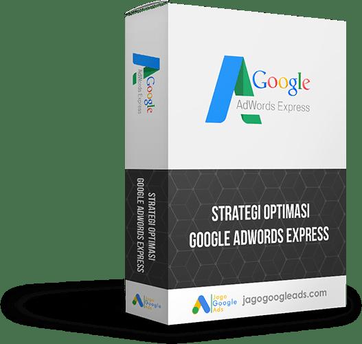 Strategi Optimasi Google Adwords Express