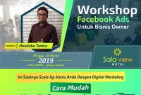 Workshop FB Ads Cara Mudah meraih Customer dan Reseller